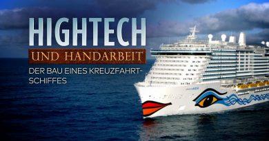 Hightech und Handarbeit – Der Bau eines Kreuzfahrtschiffes
