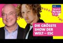 Die größte Show der Welt: Eurovision Song Contest