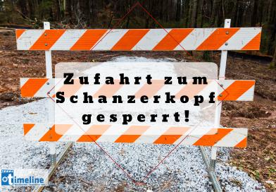 Zufahrt zum Schanzerkopf gesperrt