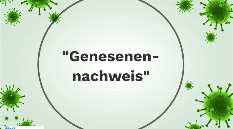 """""""Genesenennachweis"""""""
